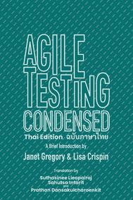 Agile Testing Condensed Thai Edition