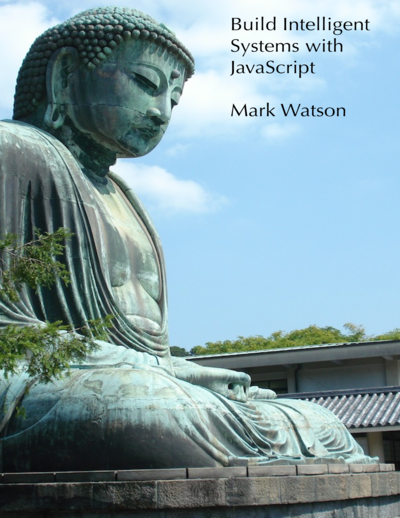Build Intelligent Systems with JavaScript