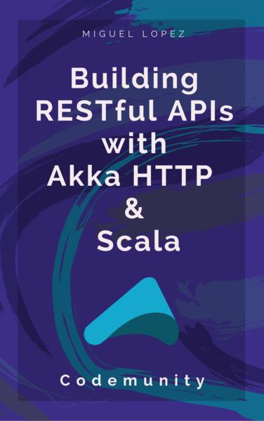 Akka HTTP RESTful APIs