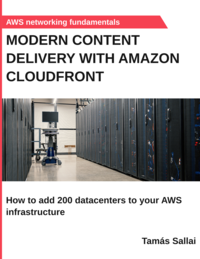 Modern content delivery with Amazon CloudFront
