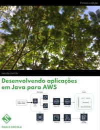 Desenvolvendo microsserviços em Java na AWS