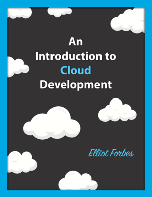 An Introduction to Cloud Development and Engineering