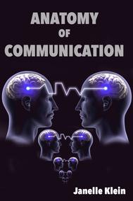 Anatomy of Communication