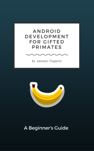 Android Development for Gifted Primates