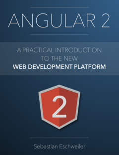 Angular 2 By Sebastian Eschweiler Leanpub Pdf Ipad Kindle