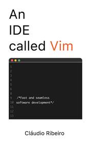 An IDE Called Vim