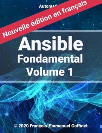 Ansible Fondamental, Volume 1