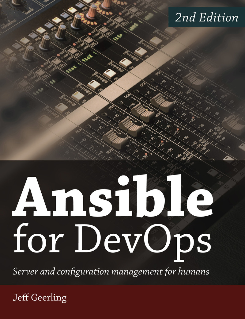 Ansible for DevOps by Jeff Geerling [Leanpub PDF/iPad/Kindle]