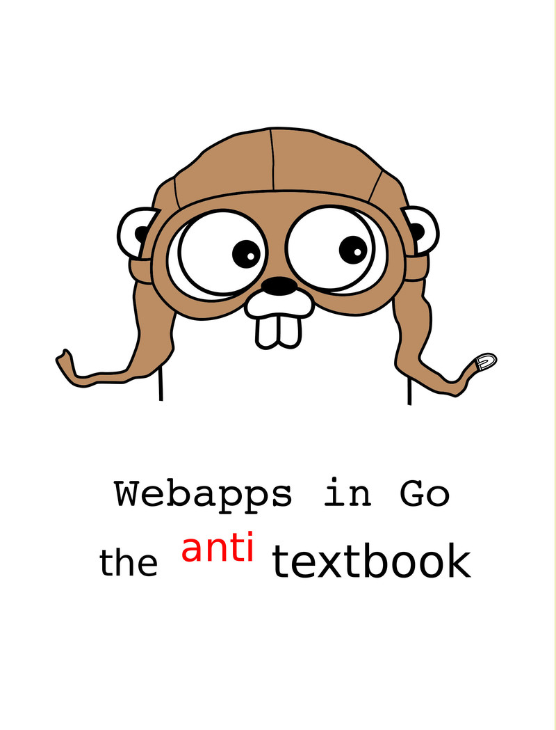 Webapps in Go by Suraj Patil [Leanpub PDF/iPad/Kindle]