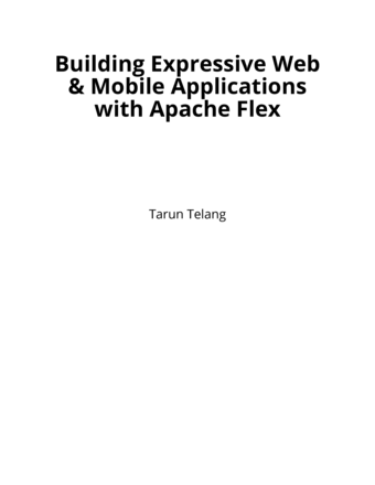 Building Expressive Web & Mobile Applications with Apache Flex