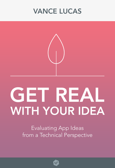 Get Real With Your Idea