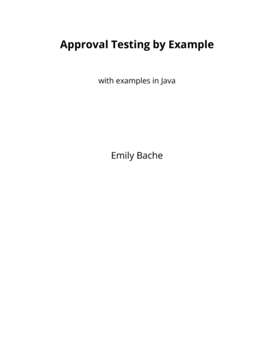 Approval Testing by Example
