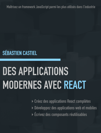 Des applications modernes avec React