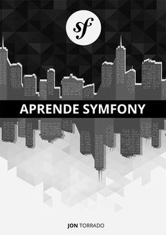 Desarrollo fácil con Symfony (2 y 3)