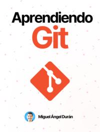 Aprendiendo Git