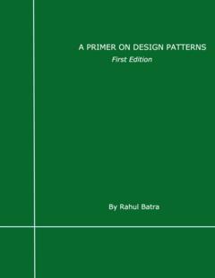 A Primer on Design Patterns