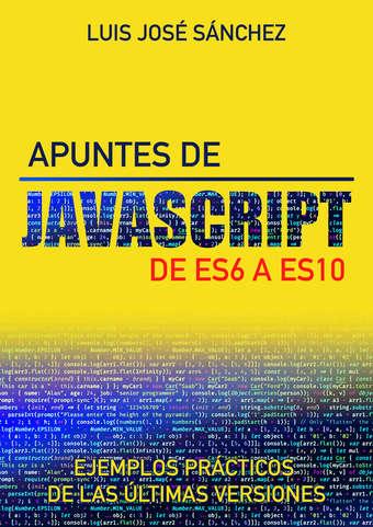 Apuntes de Javascript. De ES6 a ES10.