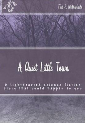 A Quiet Little Town