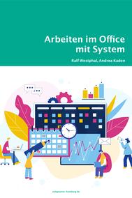 Arbeiten im Office mit System