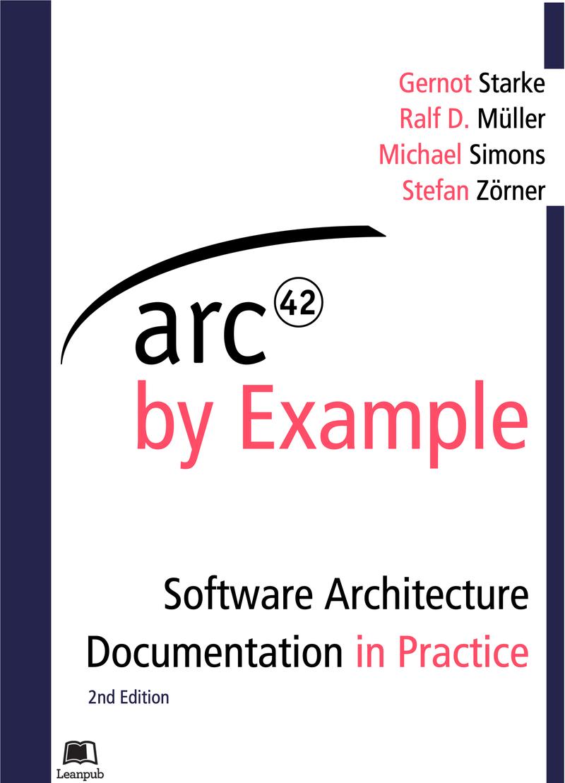 arc42 by… by Gernot Starke et al  [Leanpub PDF/iPad/Kindle]