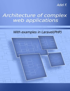Architecture of complex web applications