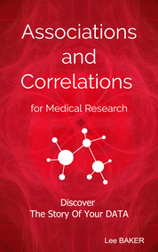 Associations and Correlations for Medical Research