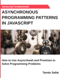 Asynchronous Programming Patterns in Javascript