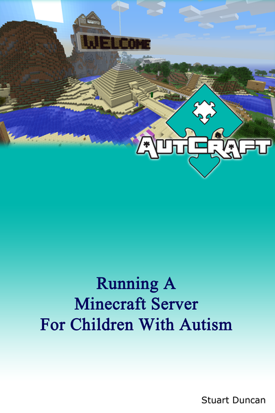 Running a Minecraft Server for Children with Autism