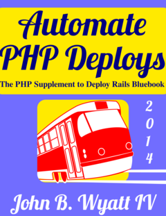 Automate PHP Deploys 2014