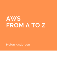 AWS: From A to Z