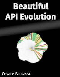 Beautiful API Evolution