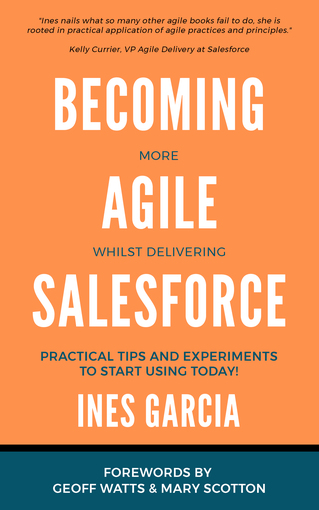 Becoming more Agile whilst delivering Salesforce