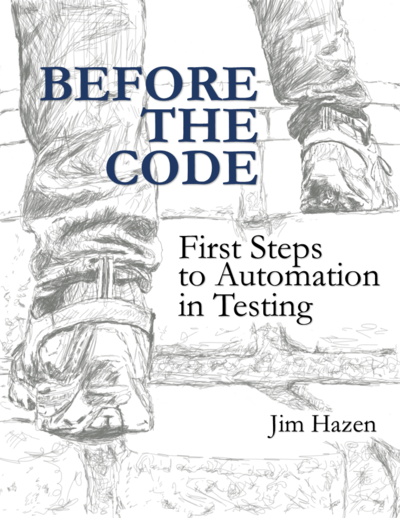 Before The Code: First Steps to Automation in Testing