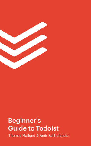 The Beginner's Guide to Todoist