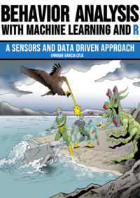Behavior Analysis with Machine Learning and R
