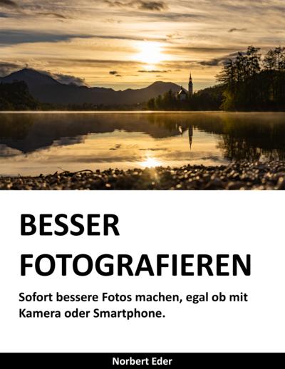 BESSER FOTOGRAFIEREN