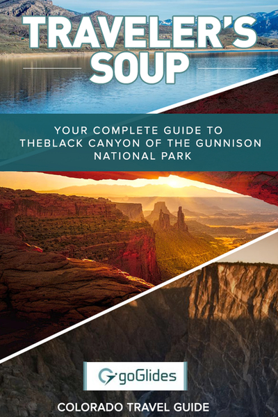 Your Complete Guide To Black Canyon Of The Gunnison National Park