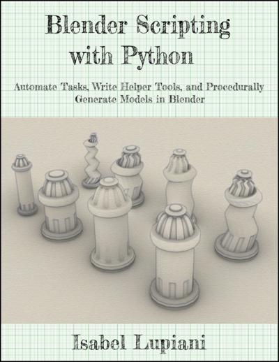 Blender Scripting with Python