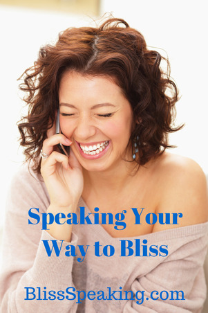 Speaking Your Way to Bliss