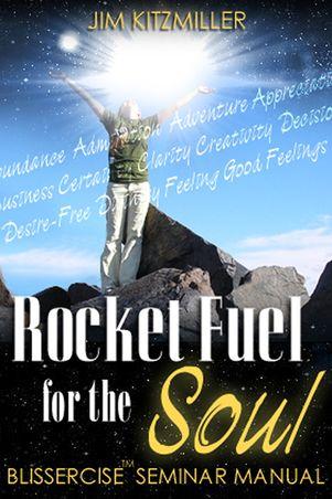 Rocket Fuel for the Soul