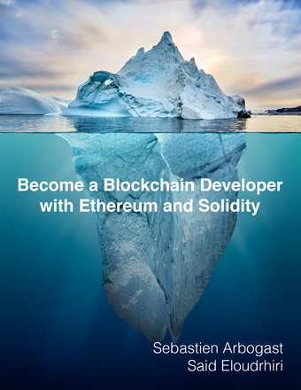 Become a Blockchain Developer with Ethereum and Solidity