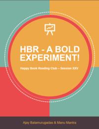 HBR - A Bold Experiment!