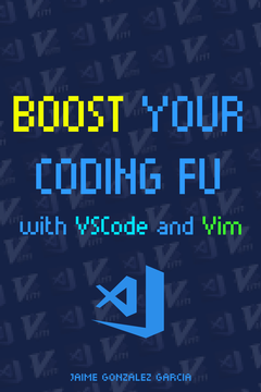 Boost Your Coding Fu With VSCode and Vim