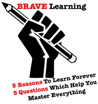 BRAVE Learning