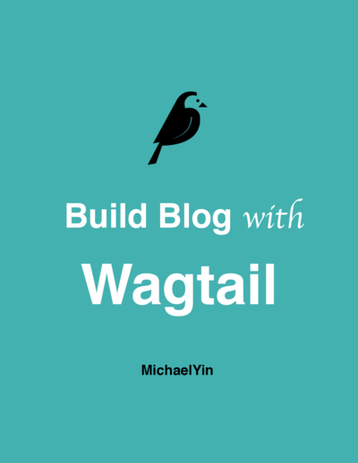 Build Blog With Wagtail CMS