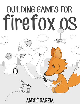 Building Games for Firefox OS