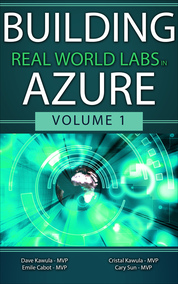 Building Real World Labs in Azure Volume 1
