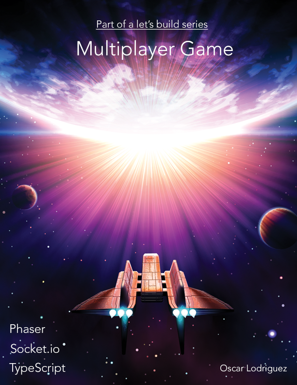 Let's build a: Multiplayer… by Oscar Lodriguez [PDF/iPad/Kindle]