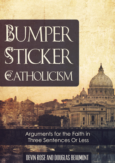 Bumper Sticker Catholicism