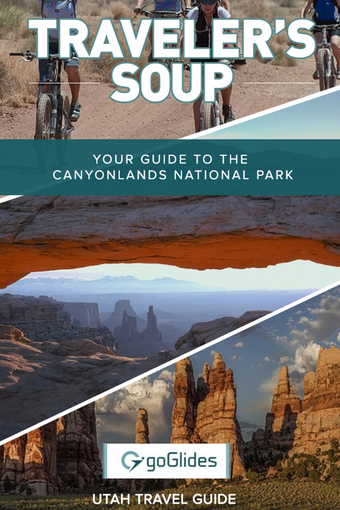 Your Guide To The Canyonlands National Park